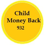 Child Money Back Policy 932